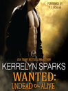 Wanted: Undead or Alive (MP3): Love at Stake Series, Book 12